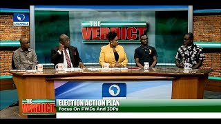 Elections: Focus On People Living With Disabilities And IDPs Pt.3 |The Verdict|