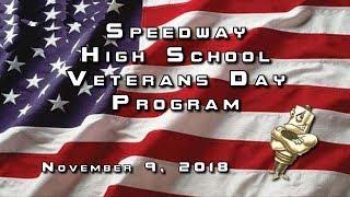2018 Speedway High School Veterans Day Program