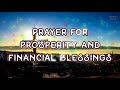 Prayer for Prosperity and Financial Blessings from the Lord God