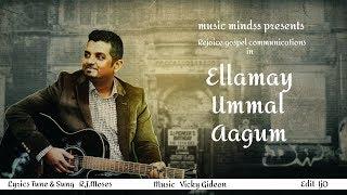 Ellamea Ummal Aagum  RJMoses  Rinnah New Worship Song HD