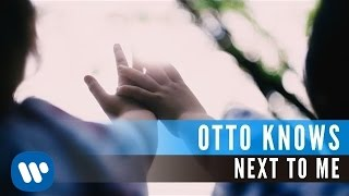 Otto Knows - Next To Me (Official Music Video)