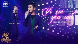 Vì em yêu anh | Audio Official | Mặt nạ ngôi sao tập 3