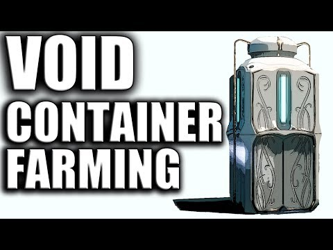 VOID CONTAINERS & YOU - Warframe Farm Guide