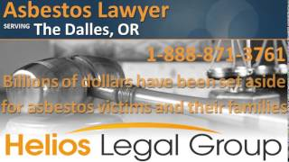 The Dalles Asbestos Lawyer & Attorney - Oregon