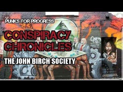 Conspiracy Chronicles Pt1: The John Birch Society