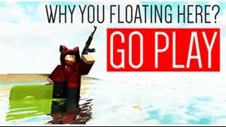 Roblox: What Ever Floats Your Boat (First Vid)
