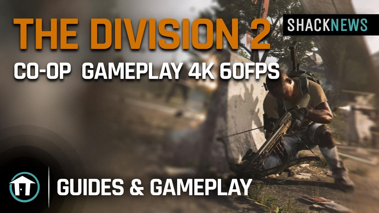 The Division 2 - Exclusive Co-op Gameplay 4k 60fps