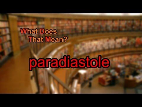 Paradiastole Meaning - YouTube