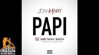Jonn Hart ft. Baby Bash, Baeza - Papi [Prod. K & Prince] [Thizzler.com]
