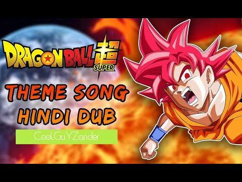 Dragon Ball Super | HINDI OPENING (देवताई हिफाज़त )
