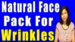 Natural Face pack For Wrinkles Thumbnail