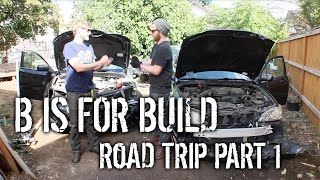 [B Is For Build] Road Trip