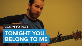 "How to play ""Tonight You Belong To Me"" by Eddie Vedder (Guitar Chords & Lesson)"