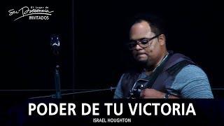 Israel Houghton - Poder De Tu Victoria (Rez Power) - El Lugar De Su Presencia