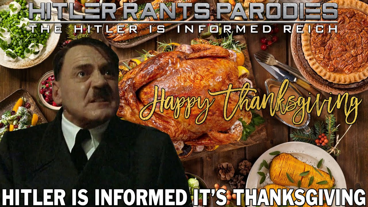 Hitler is informed it's Thanksgiving (2020)