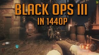 Call of Duty: Black Ops 3 Zombies in 1440P - Ultra Settings 60FPS