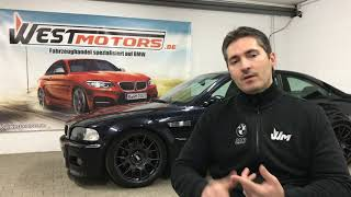 BMW M3 E46 I Kauftipps Infos Daten Fakten by West Motors
