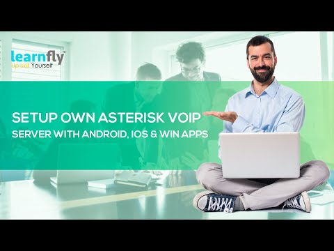 Setup Own Asterisk VoIP Server with Android, iOS & Win Apps-Abhilash Nelson|Learnfly