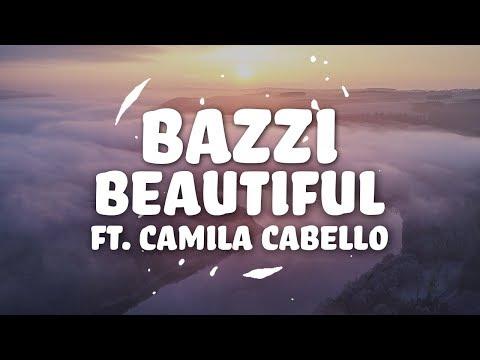 Bazzi, Camila Cabello - Beautiful (Lyrics)
