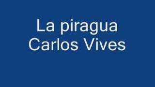 La Piragua - Carlos Vives