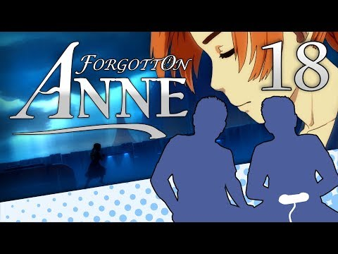 Forgotton Anne - PART 18 - How We Met Anne's Mother - Let's Game It Out |