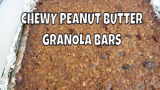 Chewy Peanut Butter Granola Bars ~ Gluten Free