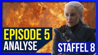 FEUER und BLUT ! ♦ Episode 5 ♦ Analyse & Recap ♦ Game of Thrones Staffel 8 ❄🔥