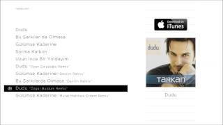 "TARKAN - Dudu ""Özgür Buldum Remix"" (Official Audio)"