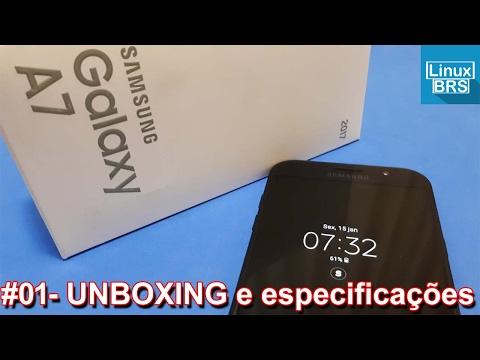 🔵 Samsung Galaxy A7 2017 - UNBOXING e expecificações