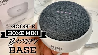 Make your Google Home Mini portable with the Rechargeable Battery Base by KIWI design