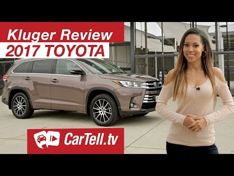 2017 Toyota Kluger Review CarTell.tv