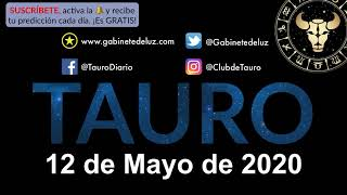 Horóscopo Diario - Tauro - 12 de Mayo de 2020