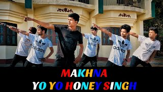 Yo Yo Honey Singh: MAKHNA Video(Cover Dance) Choreography By Vikash Viswash | Raj Aryan Dance Academ