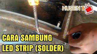 Cara menyambung lampu led strip (Solder)
