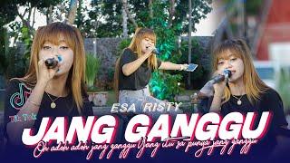 Esa Risty - Jang Ganggu (Official Music Live) Oh adoh adoh jang ganggu Yang itu sa punya jang ganggu