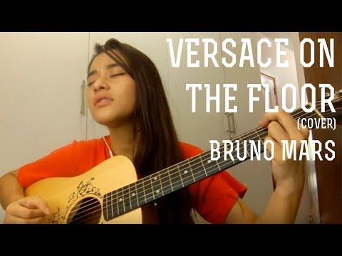 Versace On The Floor | Bruno mars | Cover