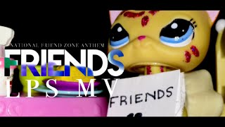 LPS MV: Friends - Marshmello & Anne-Marie * FRIENDZONE ANTHEM*
