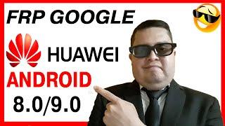 😎📲ELIMINAR Cuenta Google HUAWEI Android [8.0] [9.0] Parche Noviembre 2018