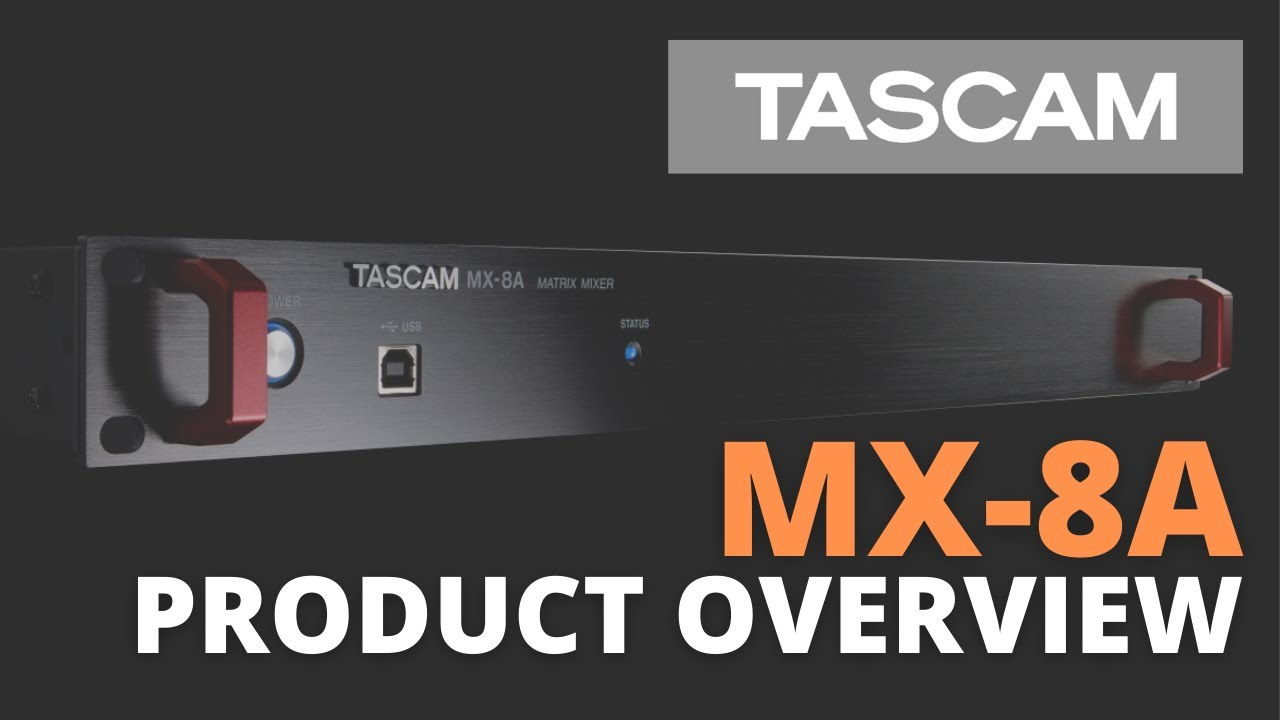 The MX-8A Matrix Mixer from TASCAM