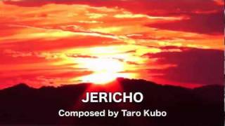 JERICHO -For Wind Orchestra- / composed by Taro Kubo