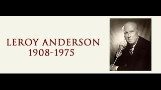 Leroy Anderson - Concerto in C Major for Piano and Orchestra