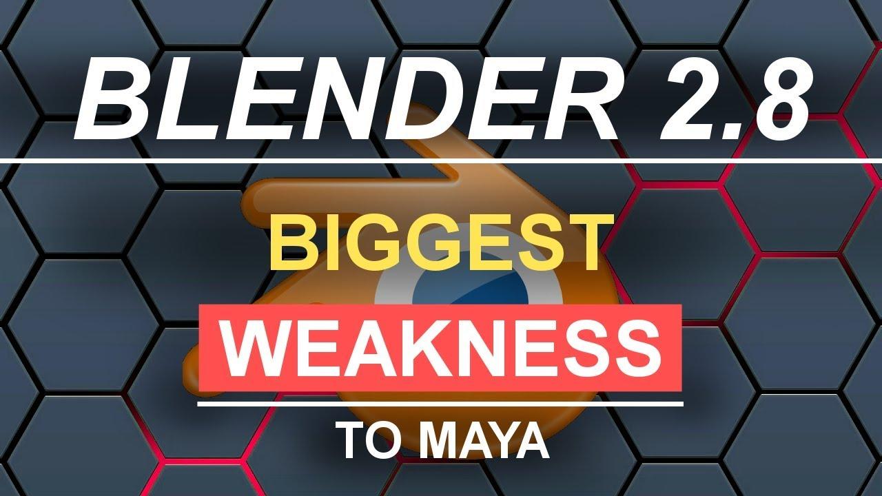 Blender 2.8's Biggest Weakness vs Maya!