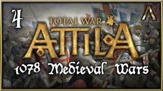 Total War Attila - 1078 Medieval Wars Mod Spotlight Pt.4 [Attila Medieval Warfare Mod]