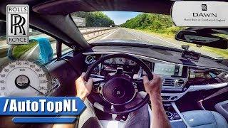 ROLLS ROYCE DAWN AUTOBAHN POV ACCELERATION & TOP SPEED by AutoTopNL