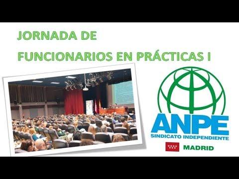 Jornada De Funcionarios En Prácticas 1  ANPE-Madrid 2017