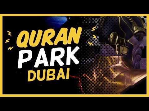 Quran Park - First Time Ever in the World - 🌴Dubai's Newest Attraction -🌴 Quran Park🌴