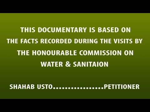 Sindh Water Documentary -  Shahab Usto Vs. Govt. of Sindh in Const.P.38/2016