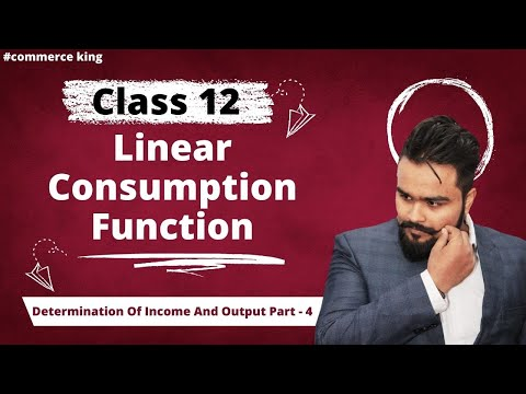 #63, linear consumption & saving function,schedule (Class 12 macroeconomics)