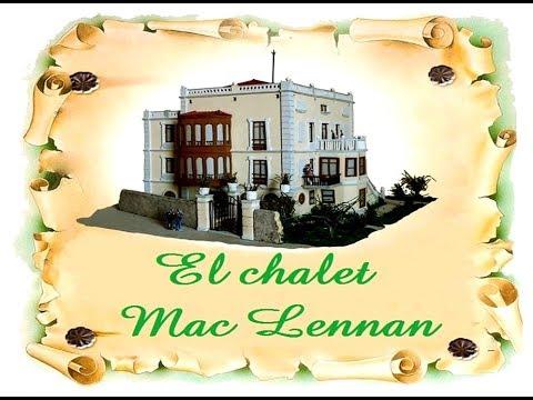 El chalet Mac Lennan de Mamariga