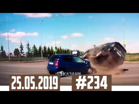 Подборка Аварий и ДТП с видеорегистратора №234 за 25.05.2019 [Accidents in may]